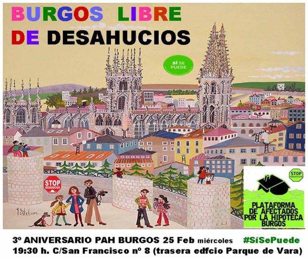 PLATAFORMA DE AFECTADOS POR LA HIPOTECA (PAH BURGOS) CELEBRAMOS TRES AÑOS DE LUCHA: 25 FEBRERO 2015; 19;30 EN C/ SAN FRANCISCO NUM. 8, (Traseras del Edicifio –Parque de Vara-)